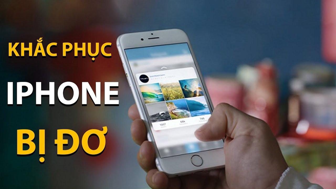 Hướng dẫn cách khắc phục điện thoại iPhone, Samsung khi bị đơ - Ảnh 1.
