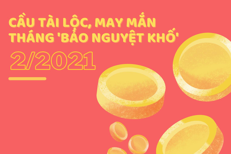 Làm gì để cầu tài lộc, may mắn trong tháng 2/2021, tháng 'bảo nguyệt khố' hiếm có của năm?  - Ảnh 2.