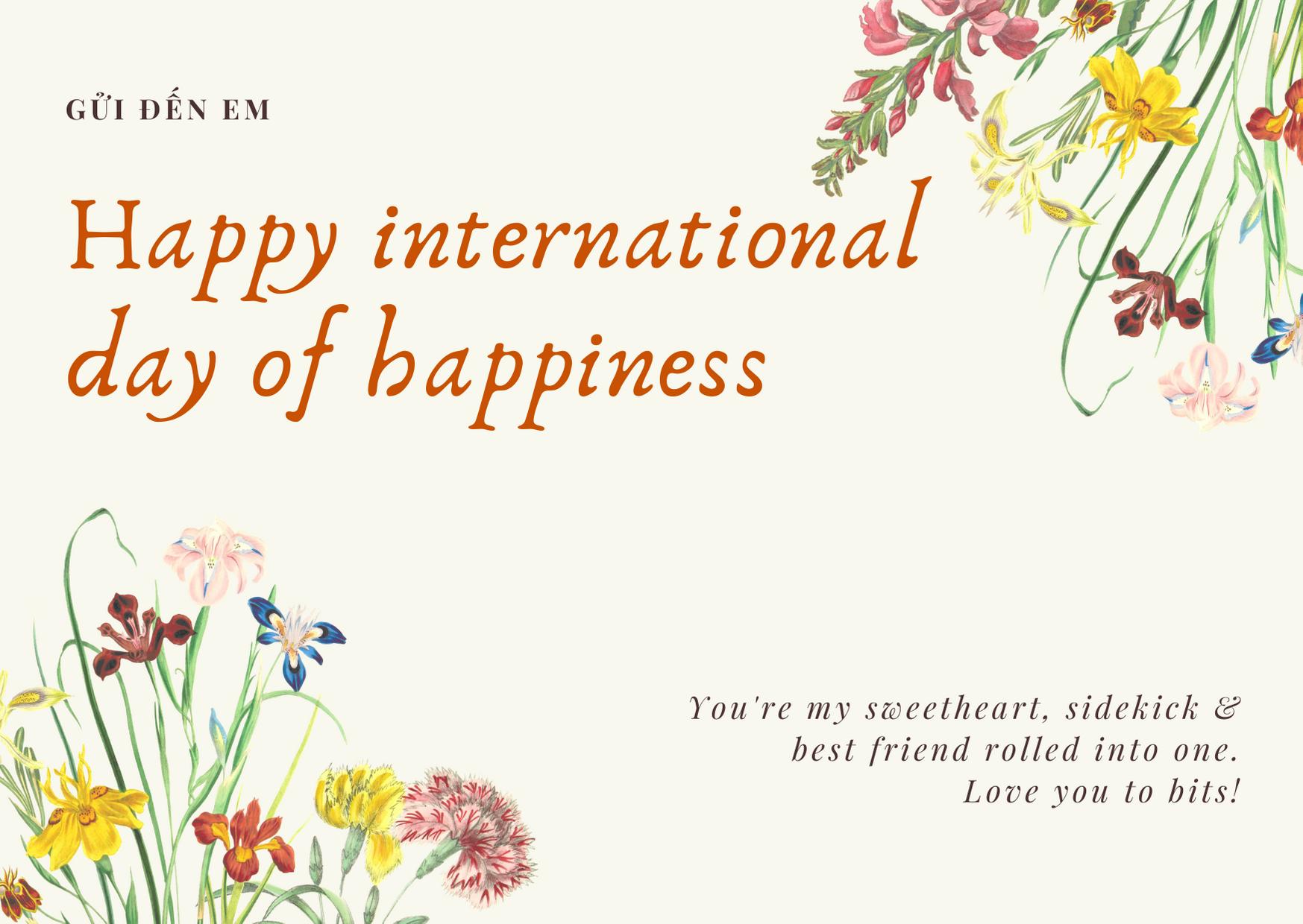 Gợi ý những lời chúc và thiệp chúc mừng nhân ngày Quốc tế Hạnh phúc - Ảnh 5.