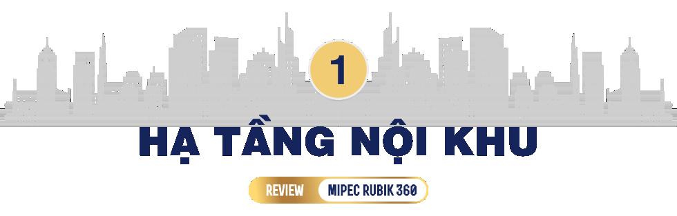 Review dự án Mipec Rubik 360: Tổ hợp biệt thự, chung cư cao tầng hiếm hoi trên trục đường Xuân Thủy - Ảnh 2.