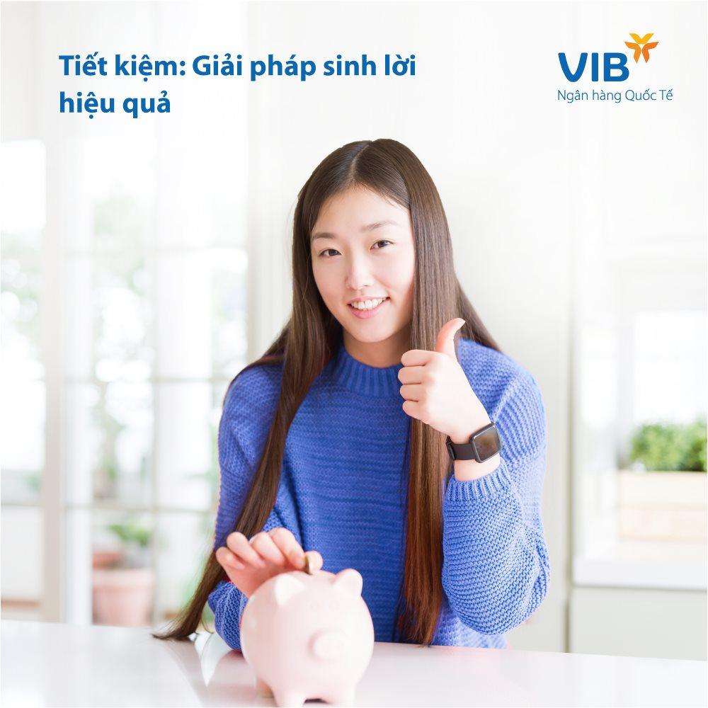Lãi suất tiền gửi ngân hàng VIB mới nhất tháng 5/2021 - Ảnh 1.