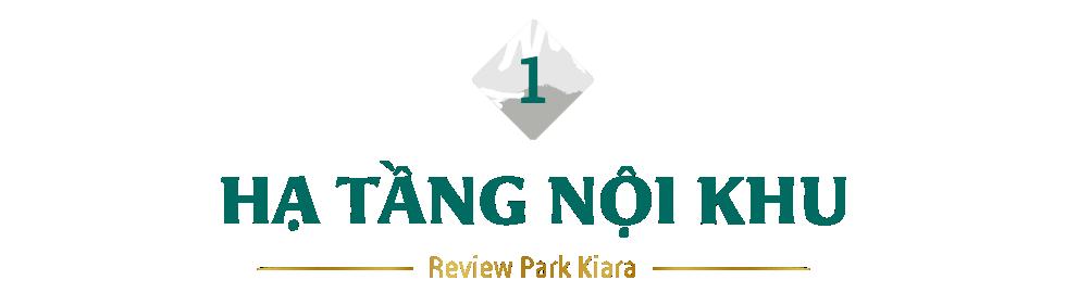 Review dự án chung cư Park Kiara: 80% là căn góc, gần trục chính Lê Văn Lương - Lê Trọng Tấn kéo dài - Ảnh 3.