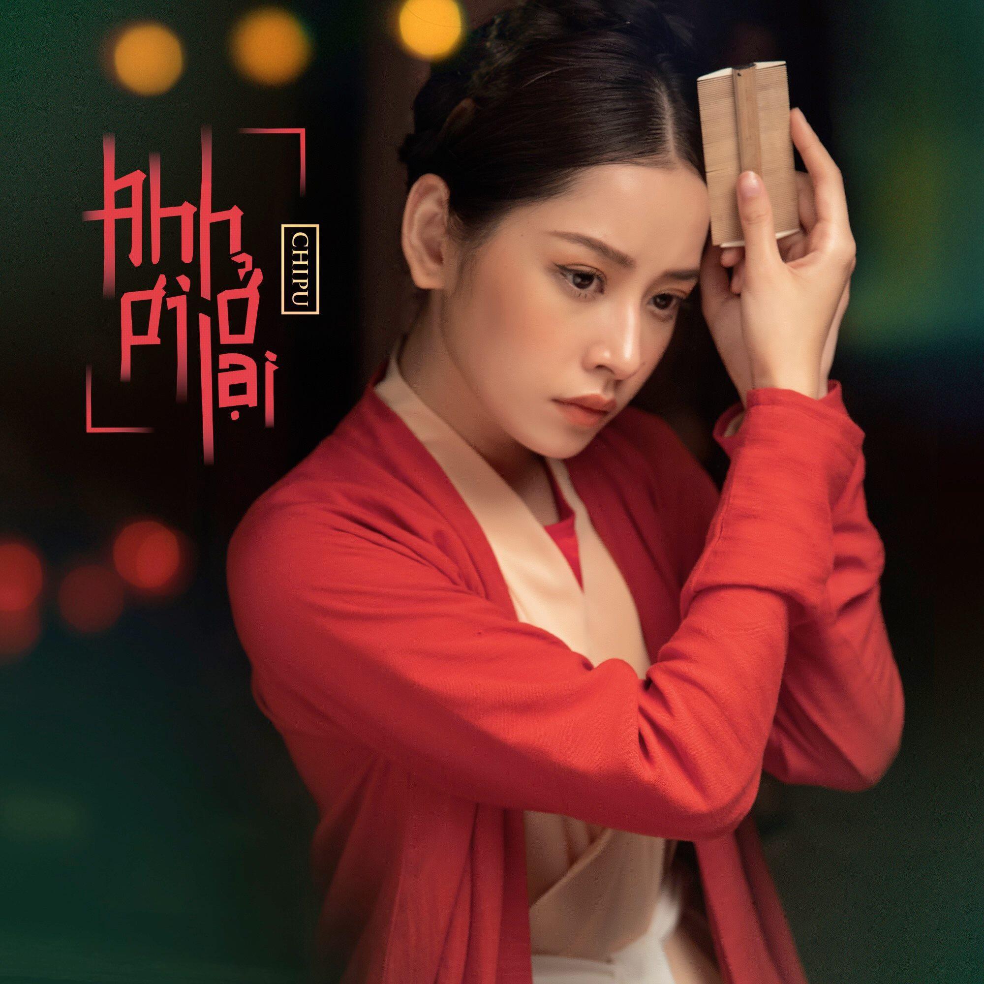 Chi Pu ra mắt MV Anh ơi ở lại, xóa tan mọi nghi ngờ về khả năng ca hát - Ảnh 2.