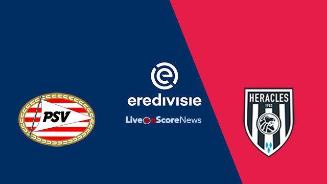 Nhận định PSV vs Heracles (0h30, 16/5) vòng cuối giải VĐQG Hà Lan: Cuộc đua ngã ngũ - Ảnh 1.