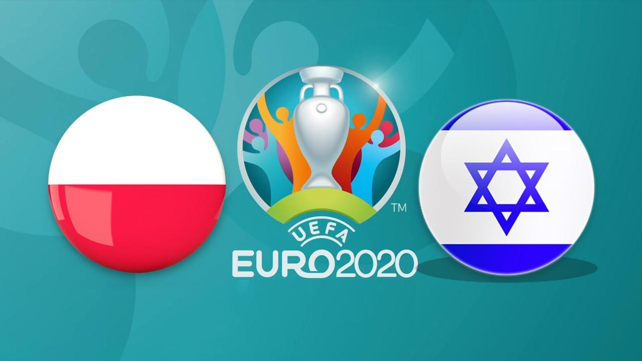 Nhận định Ba Lan vs Israel (2h00, 30/5) Vòng loại EURO 2020: Phân định ngôi thứ - Ảnh 1.