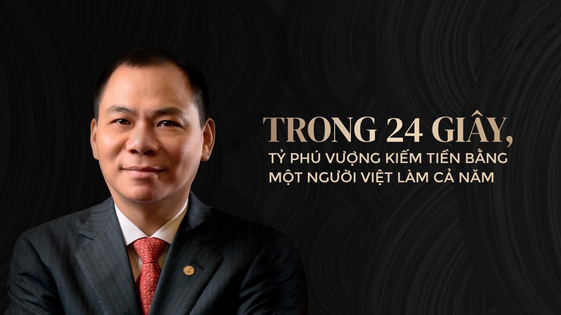Trong 24 giây, tỉ phú Vượng kiếm tiền bằng một người Việt làm cả năm - Ảnh 2.