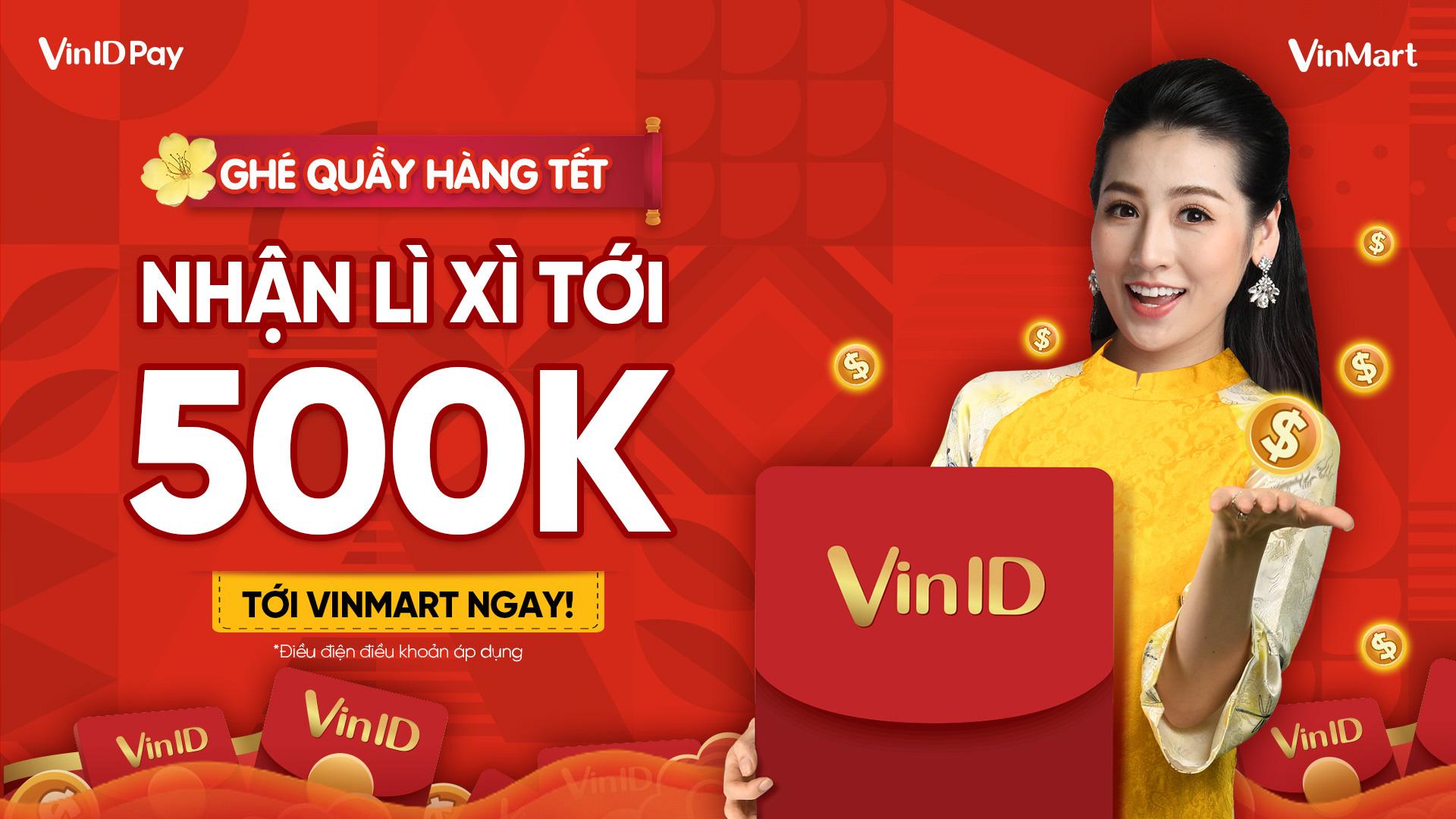 Đến VinMart sắm Tết, nhận lì xì tới 500.000 đồng - Ảnh 1.