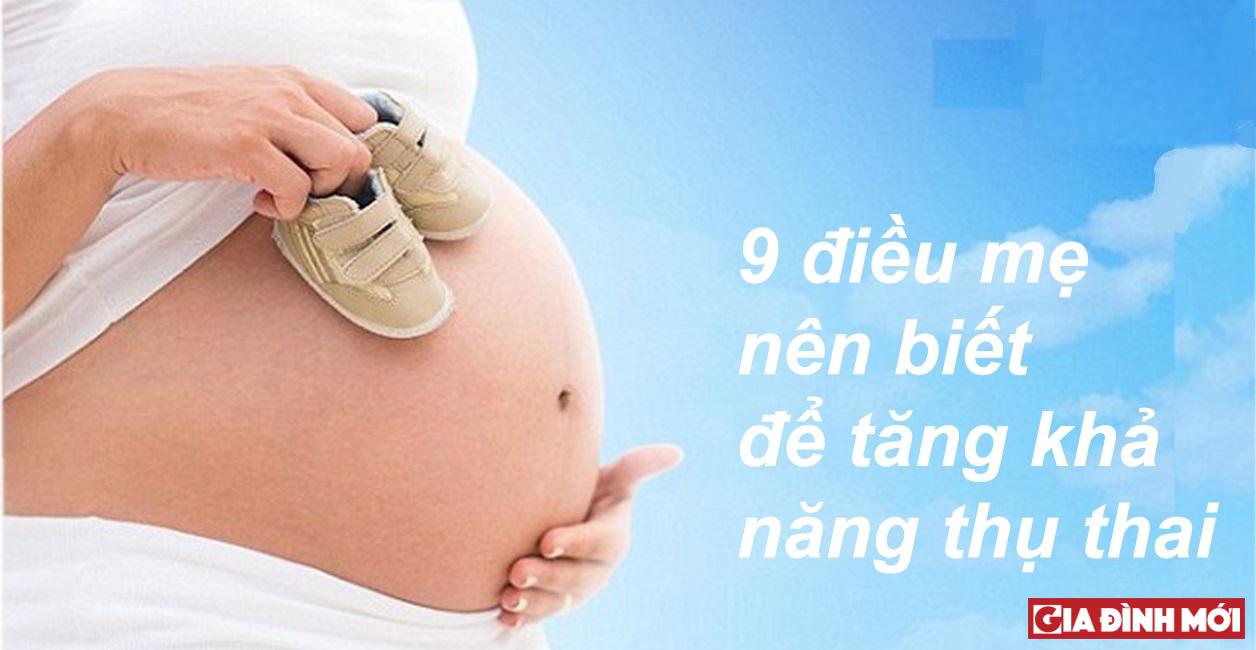 9 loi khuyen giup tang kha nang thu thai danh cho cac cap doi