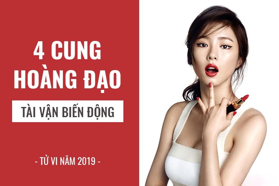 tu vi nam 2019 4 cung hoang dao dau nam khon kho cuoi nam tai chinh thang hoa